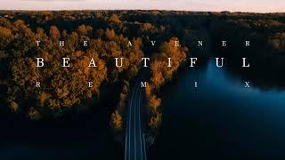 The Avener - Beautiful ( Remix )