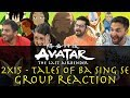 Avatar  The Last Airbender   2x15 Tales of Ba Sing Se   Group Reaction