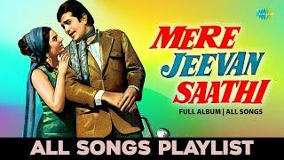 Download Mere Jeevan Saathi - All Songs | Full Album | Diwana Leke Aaya Hai | O Mere Dil Ke Chain