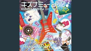 Poppin'Party - キズナミュージック♪