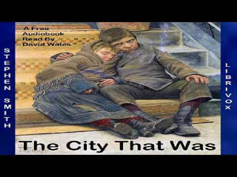 City That Was | Stephen Smith | Health & Fitness, Modern (19th C) | Audiobook full unabridged | 2/2