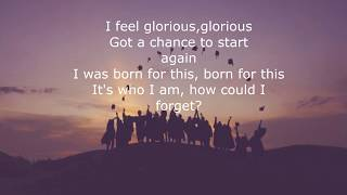 Glorious- Macklemore ft Skylar Grey(lyrics)