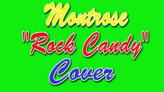 """""""Rock Candy"""" Montrose - Cover"""