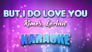 Rimes, LeAnn - But I Do Love You (Karaoke & Lyrics)