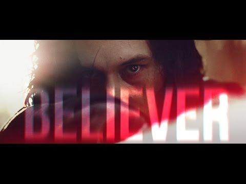 Download Youtube: Kylo Ren || believer