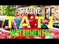 6IX9INE - Tati [INSTRUMENTAL] | Prod. by IZM