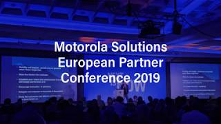 Motorola Solutions Annual European Partner Conference 2019
