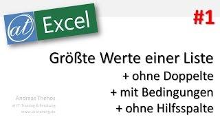 Excel # 675 - Größte Werte einer Liste - ohne Doppelte - mit Bedingungen