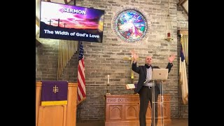 The Width of God's Love Sunday Worship March 14, 2021