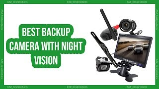Best backup camera with night vision 2018 - Rear View Best wireless back up camera