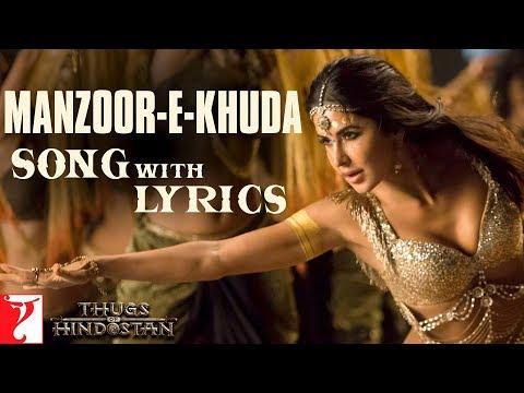 Lyrical: Manzoor-e-Khuda Song with Lyrics | Thugs Of Hindostan | Ajay-Atul | Amitabh Bhattacharya