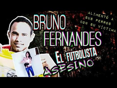 El futbolista ASESIN0. BRUNO FERNANDES DE SOUZA.