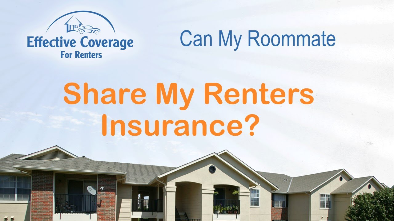 Can Roommates Share Renters Insurance?