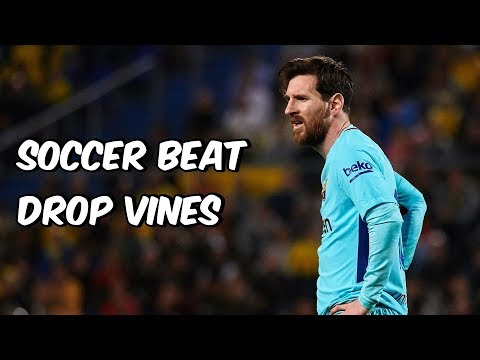 Soccer Beat Drop Vines 67