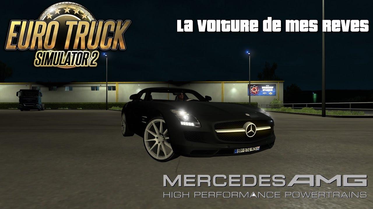 la voiture de mes r ves mercedes sls amg euro truck simulator 2 youtube. Black Bedroom Furniture Sets. Home Design Ideas