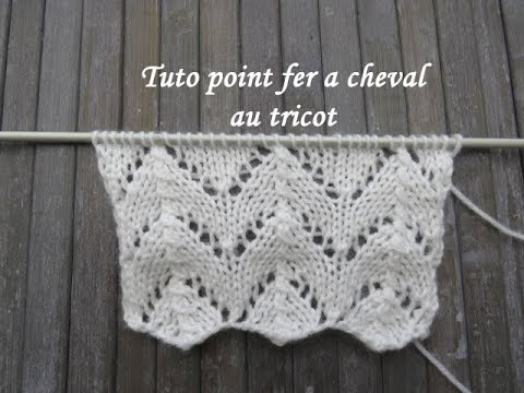 Tuto Point Fer A Cheval Au Tricot Horseshoe Stitch Knitting Punto Herradura Dos Agujas