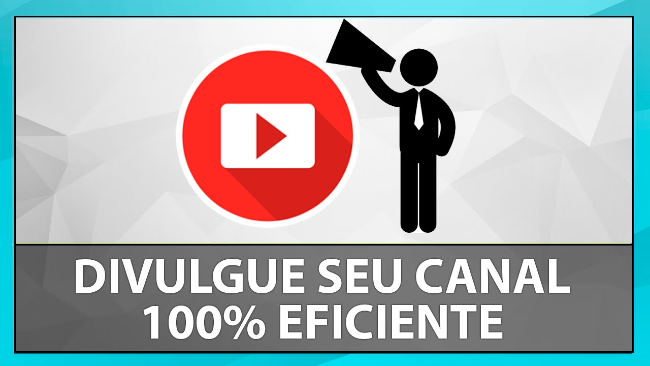 c6cad1b90a90a Como Divulgar seu Canal do Youtube (2018) - YouTube