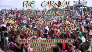 Pre Carnival Soca Workout 2015 *Groovy/Power Soca*