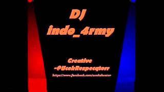 DJ indo_4rmy- 1 Atau 2 (Gamma Band Remix 2013)