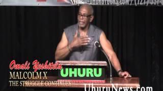 Omali Yeshitela On Malcolm X & Continuing His Struggle