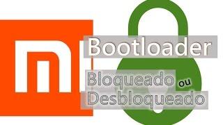 Tutorial - Xiaomi com bootloader bloqueado ou desbloqueado?