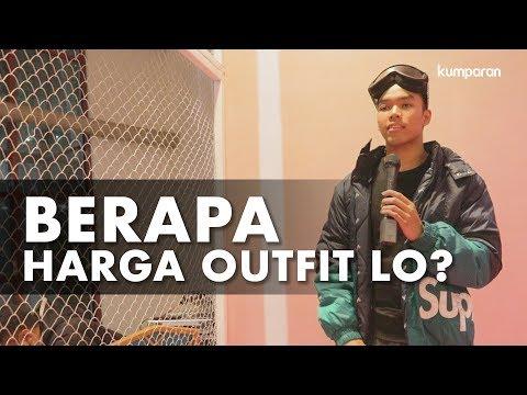 Berapa Harga Outfit Lo?