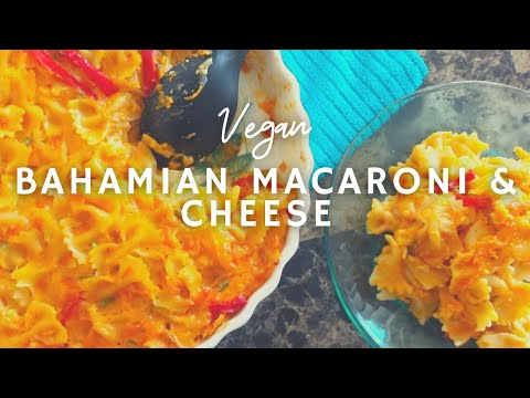 Bahamian Macaroni & Cheese* | Vegan | Black Foodie | Korenn Rachelle