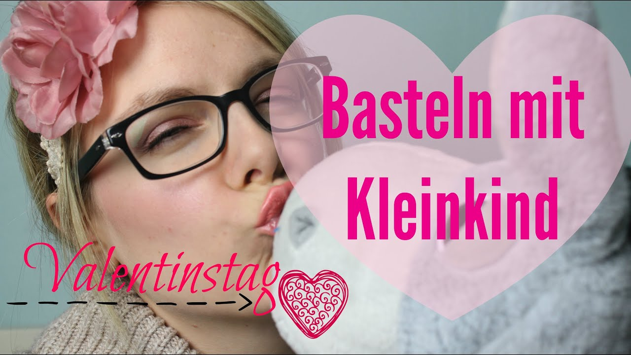 valentinstag basteln mit kleinkind mit missmo186 labellelouve youtube. Black Bedroom Furniture Sets. Home Design Ideas
