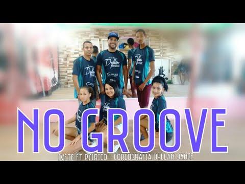 No Groove - Ivete Sangalo ft Psirico pega pega pega  Coreografia Dyllan Dance