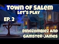 Really funny Death Notes! Town of Salem with DinoZombiez and Gamster-James! Ep. 2
