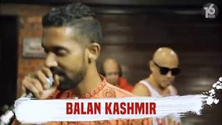 16 BARIS | EP01 | Balan Kashmir