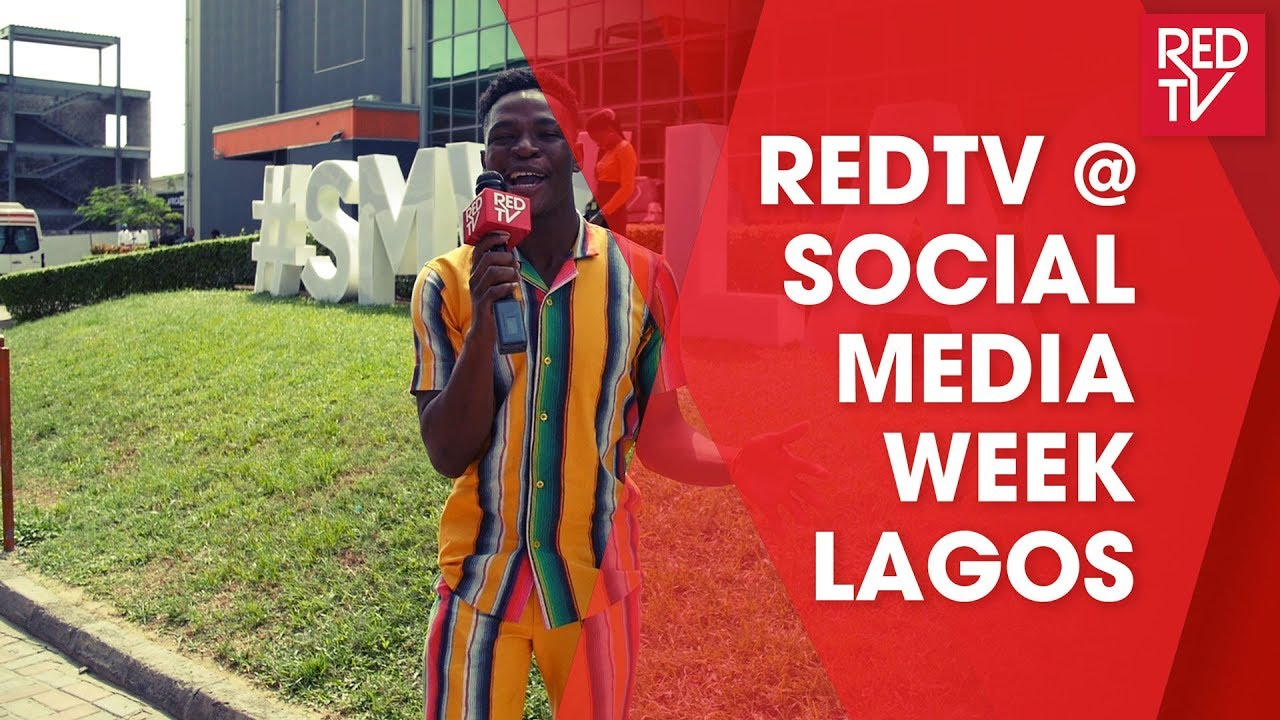 REDTV AT SOCIAL MEDIA WEEK LAGOS 2019