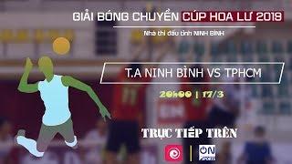 Full: Tràng An Ninh Bình vs TP. Hồ Chí Minh | Bóng chuyền Cúp Hoa Lư 2019 thumbnail