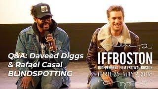 Q&A: Daveed Diggs & Rafael Casal on BLINDSPOTTING (IFFBoston 2018)
