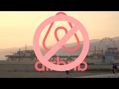 Santa Monica Evicts Airbnb: The War on Homesharing