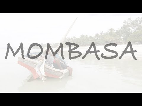 TRAVEL FEEL |MOMBASA
