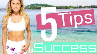 5 Tips To Success | Rebecca Louise