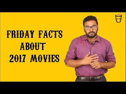 Friday Facts on 2017 Movies | Epi #1 of 2018 | A Review on Reviewers