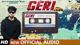 INDER CHAHAL ( Full Audio Song ) | GERI Latest Punjabi Song 2019
