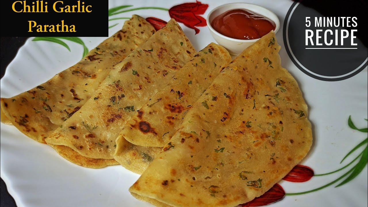 बिना आटा गुंदे बनाए चिल्ली गार्लिक पराठा र्सिफ 5 मिनट में | Chilli Garlic Paratha | Food Stories