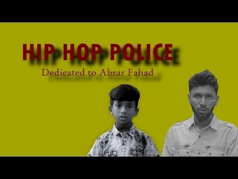 Hiphop Police by Tabib and Gullyboy Rana | Dedicated to Abrar Fahad | Bangla new Rap Song