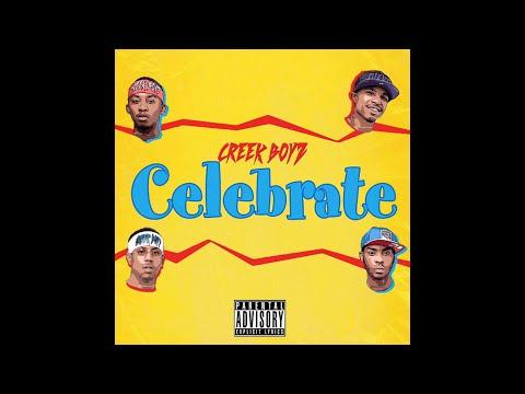 Creek Boyz - Celebrate (Audio)