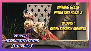 Jaya Perbangsa Full Video Deden Kosasih S Putra Giri Harja 2