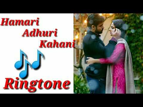 Hamari Adhuri kahani Ringtone - Emraan Hashmi | Vidya Balan
