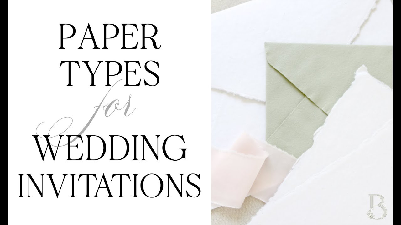 Types Of Wedding Invitation Papers How To Choose Yours Youtube