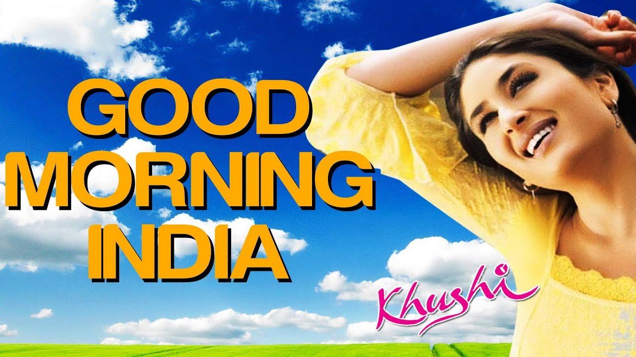 Good Morning India - Khushi   Fardeen Khan   Sonu Nigam   Anu Malik