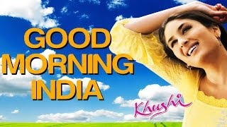 Good Morning India - Khushi | Fardeen Khan | Sonu Nigam | Anu Malik