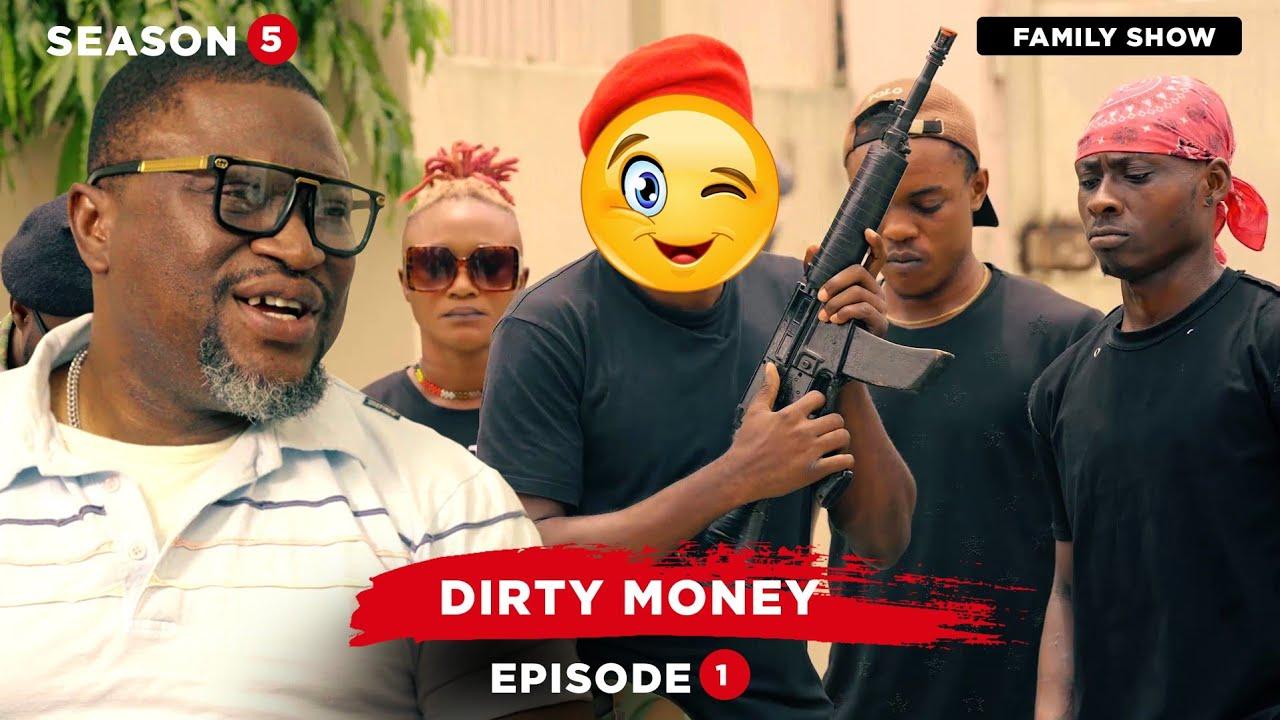 Download Dirty Money - Episode 1 | Season 5 (Family Show)