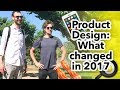 HOW PRODUCT DESIGN CHANGED IN 2017 - 2018 | Aj&Smart