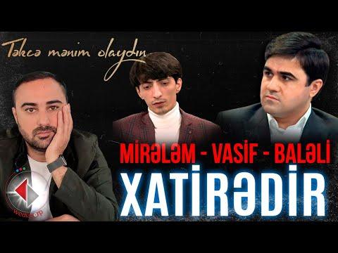 Vasif Azimov, Mirelem Mirelemov, Baleli - Mohtesem Popuri İfalar YENİ - Vasif Azimov Official